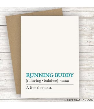 Unpreparathon Running Buddy Greeting Card
