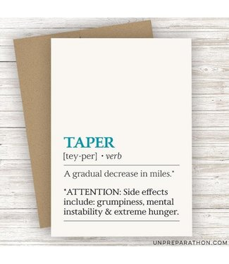 Unpreparathon Taper Greeting Card