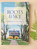 Roots and Sky- Local Author