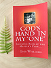 God's Hand in My One book