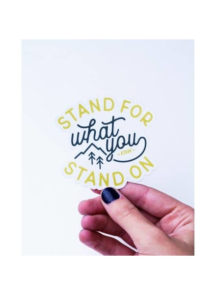 Keep Nature Wild Stand For What You Stand On Sticker