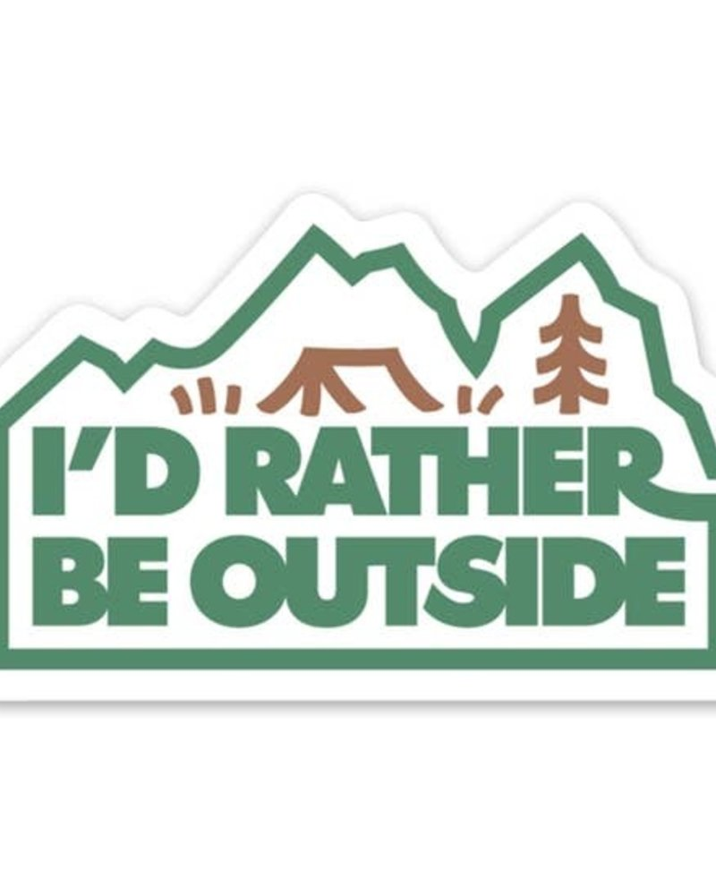 Keep Nature Wild I'd Rather Be Outside Sticker