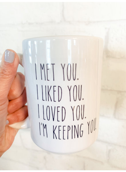 Craft Me That I Met You Mug