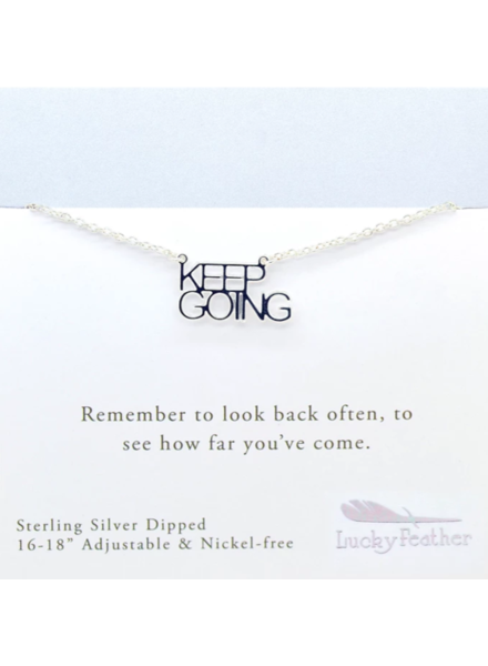 """""""Keep Going"""" Silver Necklace"""