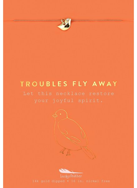 Troubles Fly Away Gold Necklace