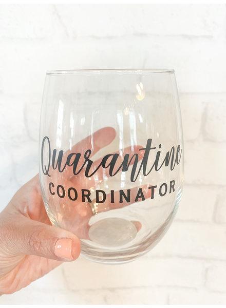 Quarantine Coordinator Stemless Wine Glass