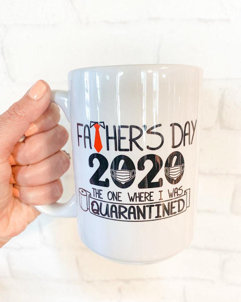 Father's Day 2020 The One Where I was Quarantined Mug