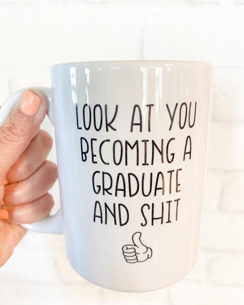 Look at You Becoming a Graduate Mug