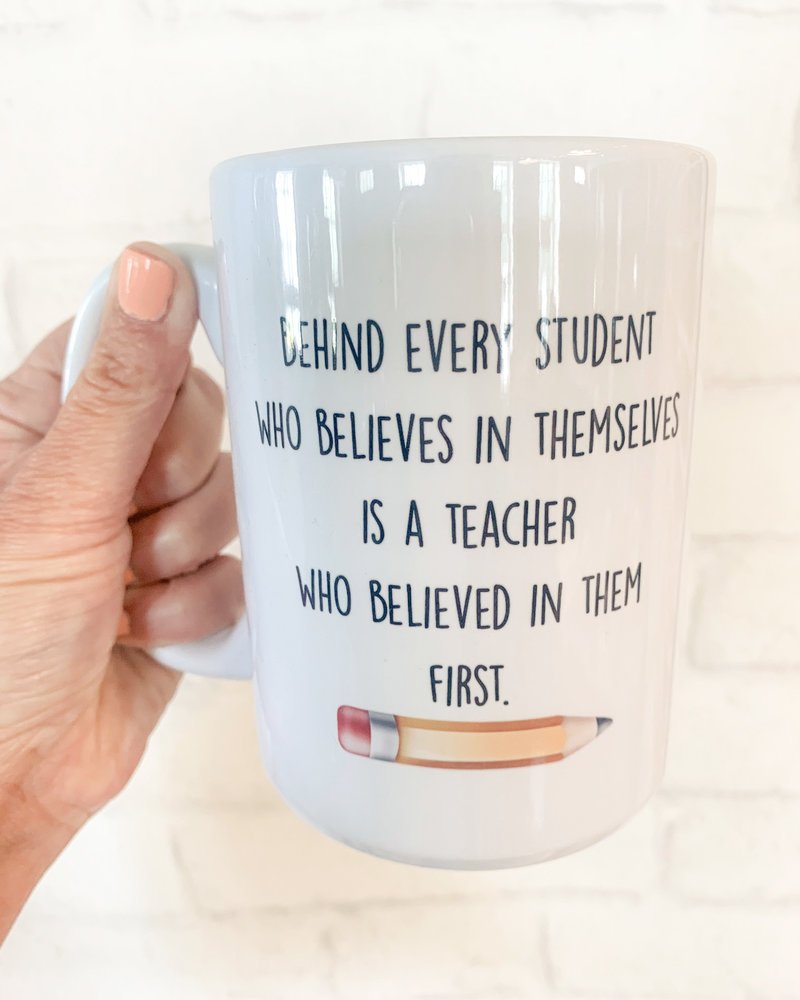 Behind Every Student Mug