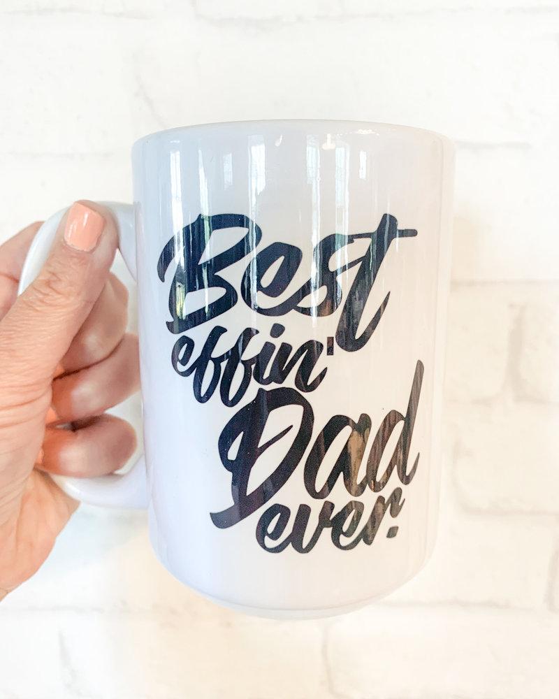 Best Eff'n Dad Ever Mug