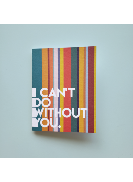 Mixtape Paper Co. I Can't Do Without You Card