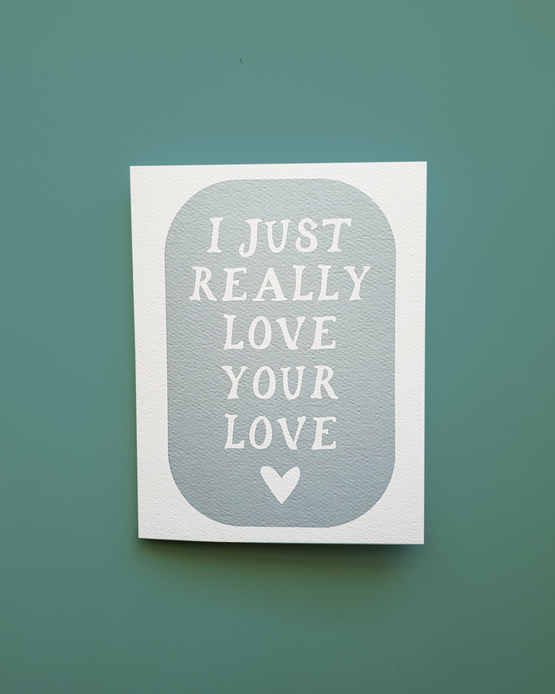 Mixtape Paper Co. I Love Your Love Card
