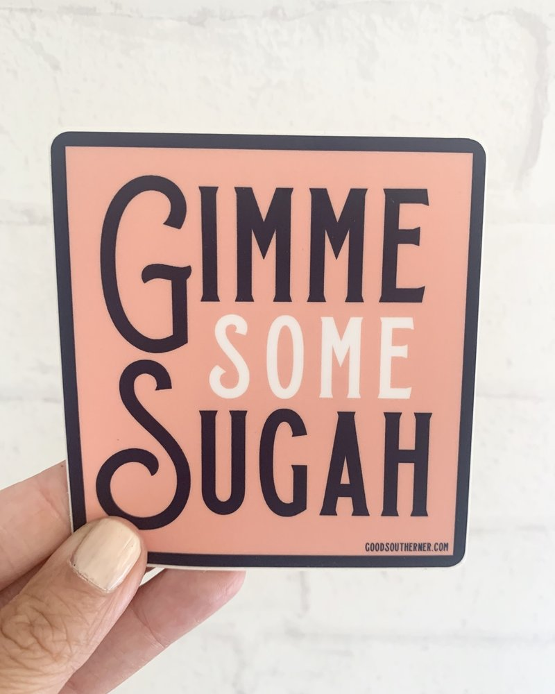 Good Southerner Gimme Some Sugah Sticker