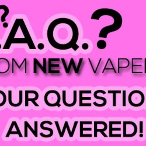 6 Common Questions from New Vapers! - Vape Q&A