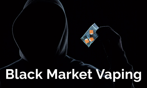 Black Market Vaping. The Dangers of Vaping.