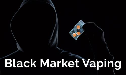 Black Market Vaping. The Dangers of Vaping.
