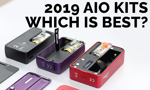 AIO Vape Kit Comparison 2019 | Best Vape Kits