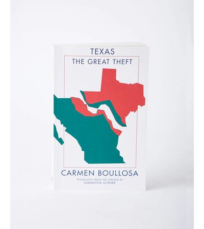 Deep Vellum Books TEXAS THE GREAT THEFT