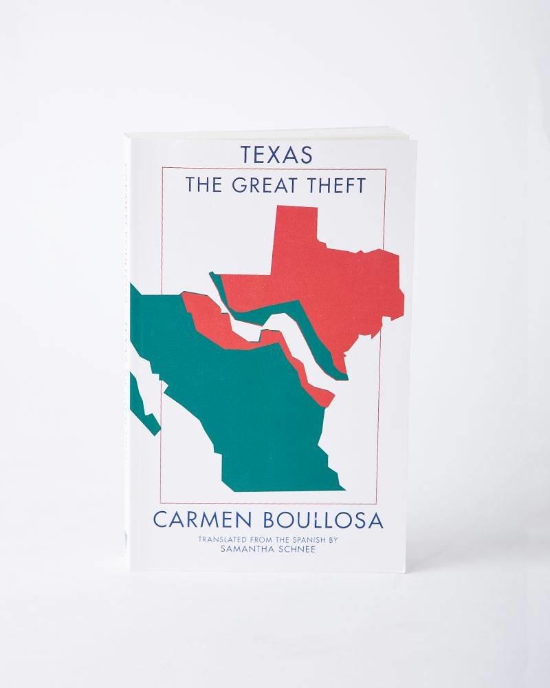 Deep Vellum Books TEXAS THE GREAT THEFT