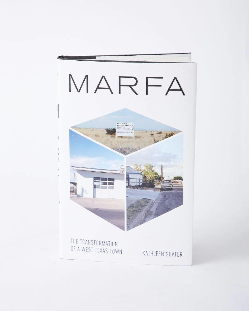 Deep Vellum Books MARFA: THE TRANSFORMATION OF A WEST TEXAS TOWN