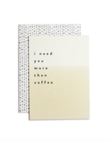 Moglea MORE THAN COFFEE GREETING CARD