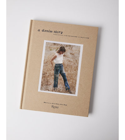 Penguin Random House A DENIM STORY: INSPIRATIONS FROM BELLBOTTOMS TO BOYFRIENDS