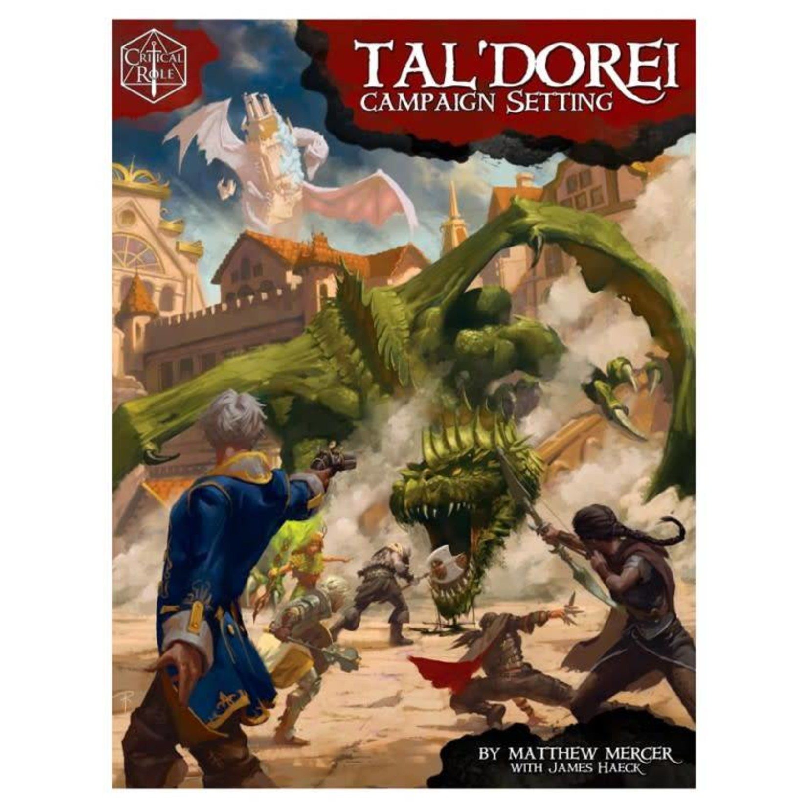 Green Ronin Critical Role: Tal'Dorei Campaign (Dungeons and Dragons 5th Edition Compatible)
