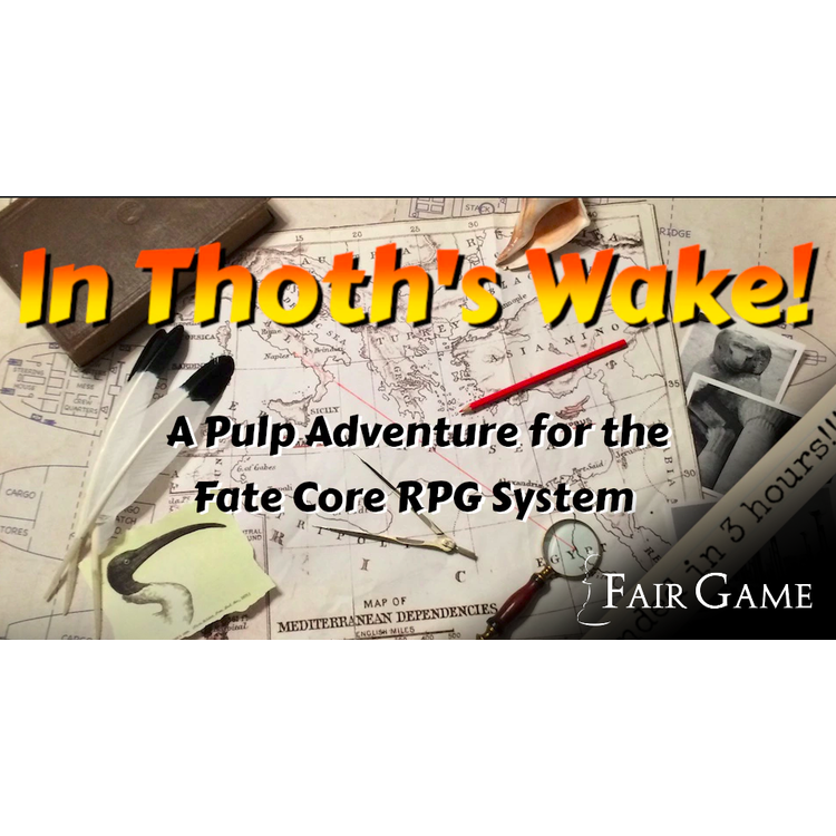 Admission: FATE Learn to Play - In Thoth's Wake