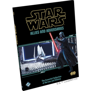 Fantasy Flight Games Star Wars RPG: Allies and Adversaries Hardcover