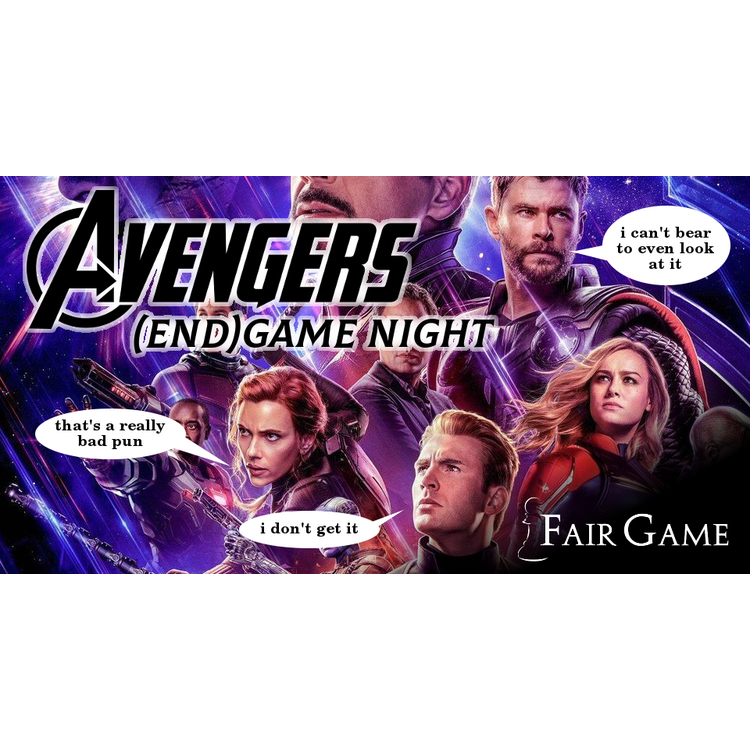 Admission: Avengers Endgame Night (May 18)