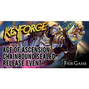 Fantasy Flight Games Admission: Keyforge Age of Ascension Chainbound Sealed Event - Downers Grove