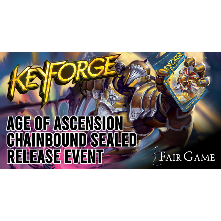 Fantasy Flight Games Admission: Keyforge Age of Ascension Chainbound Sealed Event
