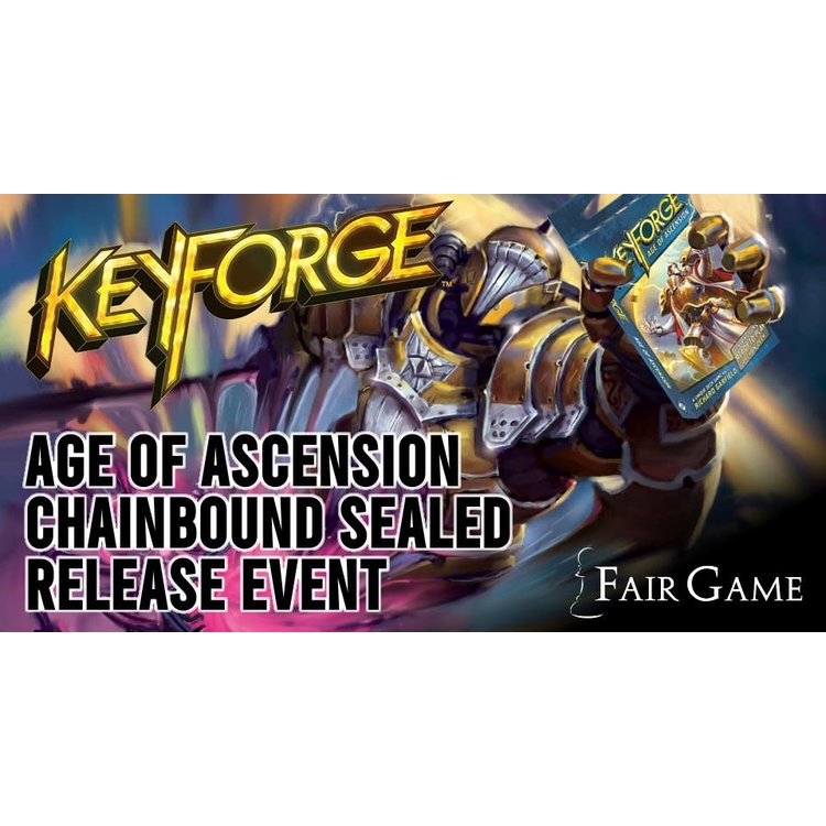 Fantasy Flight Games Admission: Keyforge Age of Ascension Chainbound Sealed Event - La Grange