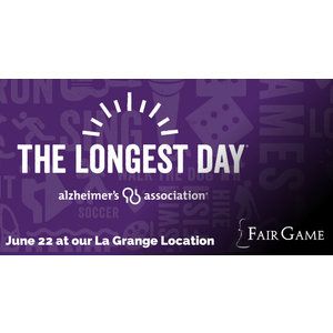 Fair Game Longest Day Event Donation - June 22 - Multi-Generational Family/Party Games    (3 PM - 4:30 PM)