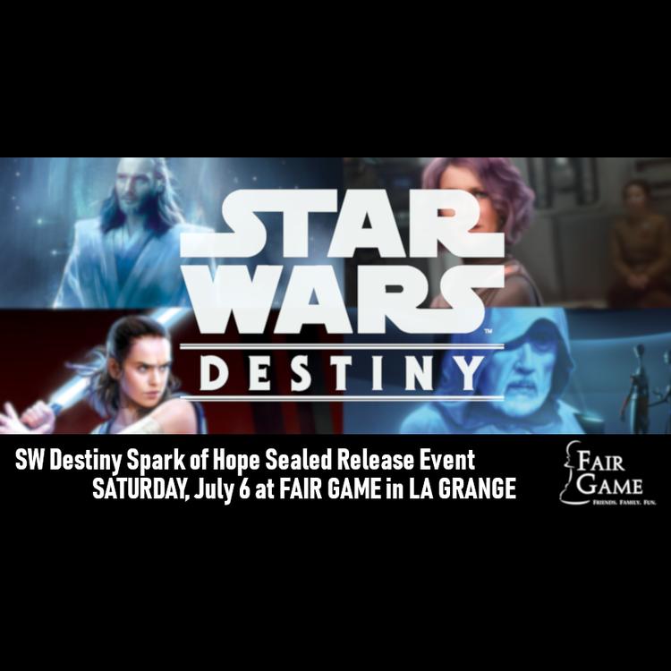 Fantasy Flight Games Admission: Star Wars Destiny Spark of Hope Sealed Release Event (July 6)