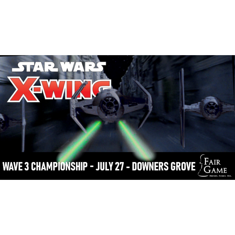 Fantasy Flight Games Admission: Star Wars X-Wing Wave 3 Championship (July 27)