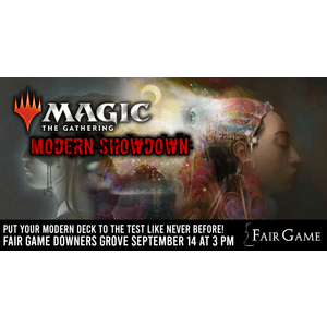 Admission: Magic the Gathering Modern Showdown September 14