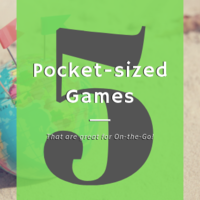 5 Pocket-Sized Games that are Great for On the Go!
