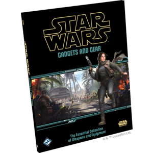 Fantasy Flight Games Star Wars RPG: Gadgets and Gear Hardcover