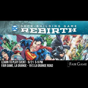 Cryptozoic Admission: DC Deckbuilding Game Rebirth Event (September 21 at La Grange)