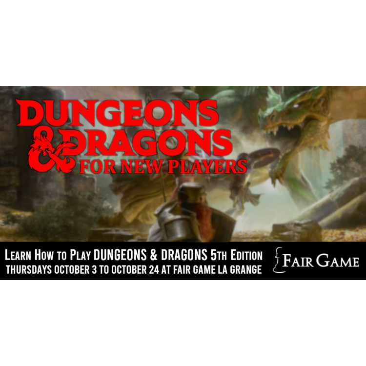 Wizards of the Coast Admission: Dungeons and Dragons for New Players (Thursdays in October)