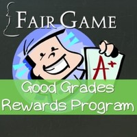 Fair Game Good Grades Rewards Program