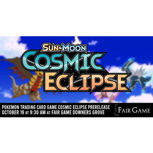 Pokemon International Admission: Pokemon Cosmic Eclipse Prerelease - October 19