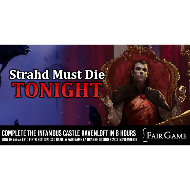 Wizards of the Coast Admission: Strahd Must Die Tonight (October 23 & November 6)