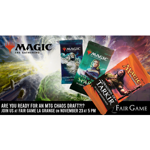 Admission: CHAOS DRAFT (November 23 at Fair Game La Grange)