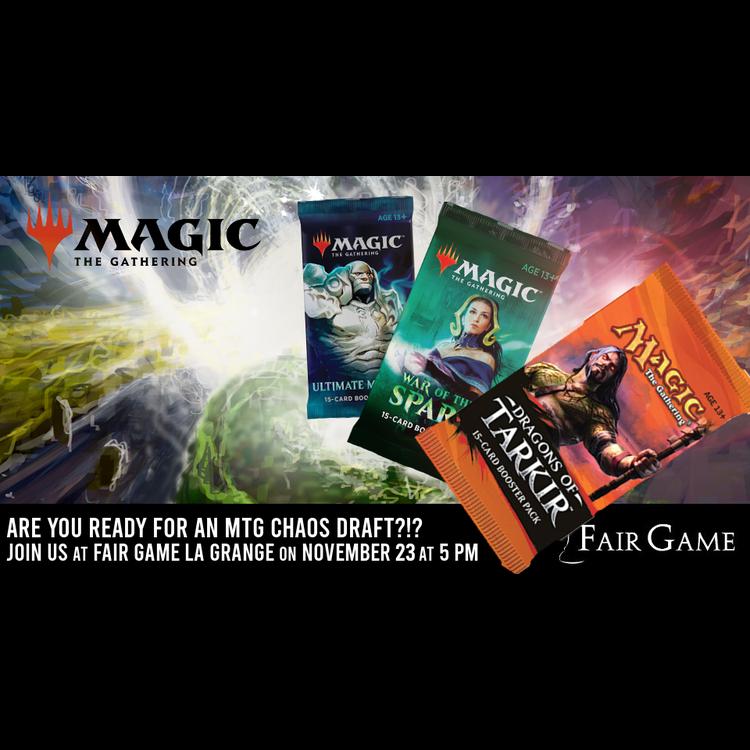 Admission: CHAOS DRAFT (November 23 at Fair Game La Grange)