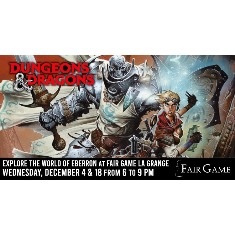 Wizards of the Coast Admission: Dungeons and Dragons Eberron Adventures (December 4 & 18 at La Grange)