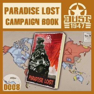 Dust Dust 1947 - Paradise Lost Campaign Book