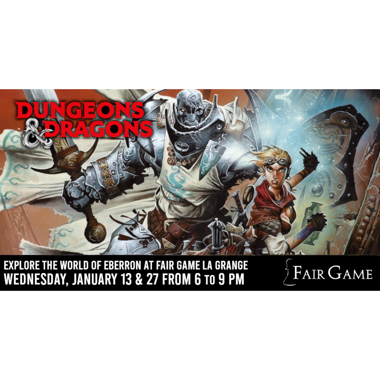 Wizards of the Coast Admission: Dungeons and Dragons Eberron Adventures (January 13 & 27 at La Grange)