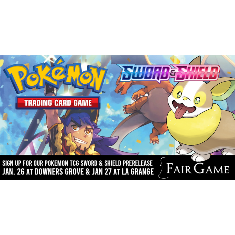 Pokemon International Admission: Pokemon Sword and Shield Prerelease (Downers Grove Jan 25)